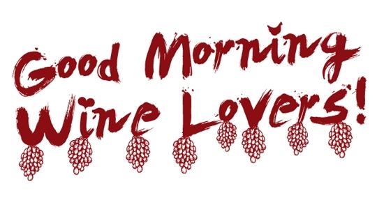 good-morning-wine-lovers