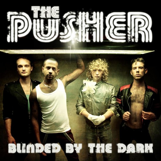 the-pusher-blinded-by-the-dark