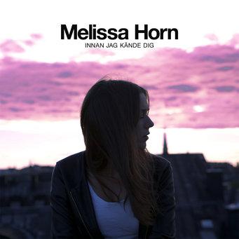 melissa-horn-innan-jag-kande-dig
