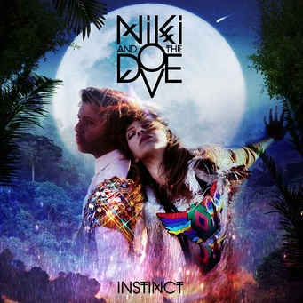 niki-and-the-dove-instinct