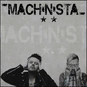 Machinista Signar med AnalogueTrash Records